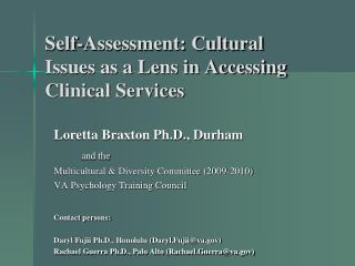 Self-Assessment: Cultural Issues as a Lens in Accessing Clinical Services