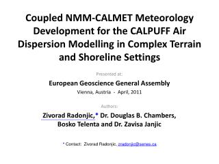 Presented at: European Geoscience General Assembly Vienna, Austria  -  April, 2011 Authors: