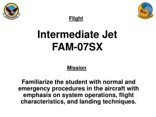 Intermediate Jet FAM-07SX