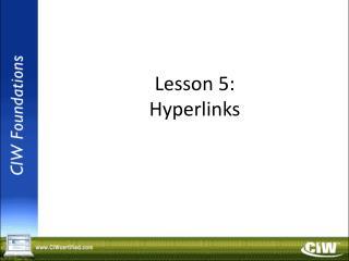 Lesson 5: Hyperlinks