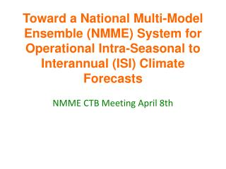 NMME CTB Meeting April 8th