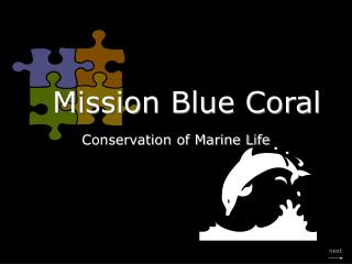 Mission Blue Coral