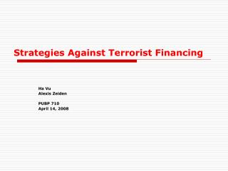 Strategies Against Terrorist Financing