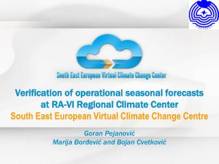 Verification of operational seasonal forecasts at RA - VI Regional Climate Center