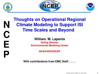 Thoughts on Operational Regional Climate Modeling to Support ISI Time Scales and Beyond
