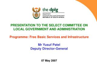 PRESENTATION TO THE SELECT COMMITTEE ON   LOCAL GOVERNMENT AND ADMINISTRATION
