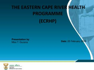 THE EASTERN CAPE RIVER HEALTH PROGRAMME (ECRHP)