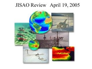 JISAO Review   April 19, 2005