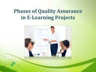 Phases of Quality Assurance in E-learning Projects