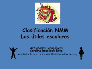 Clasificaci�n NMM Los �tiles escolares