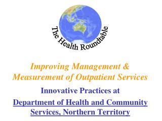 Improving Management & Measurement of Outpatient Services