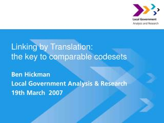 Linking by Translation: the key to comparable codesets