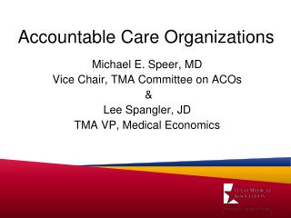 Accountable Care Organizations