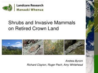 Shrubs and Invasive Mammals on Retired Crown Land