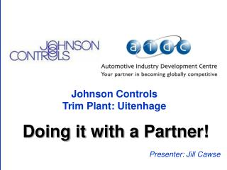Johnson Controls  Trim Plant: Uitenhage