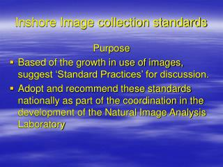 Inshore Image collection standards