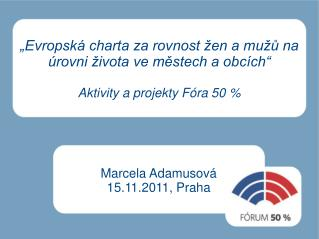 Marcela Adamusová 15.11.2011, Praha