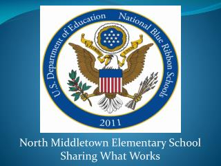 North Middletown Elementary School Sharing What Works