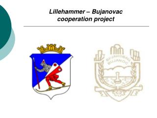 Lillehammer – Bujanovac  cooperation project