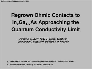 Regrown Ohmic  Contacts to In x Ga 1-x As Approaching the Quantum Conductivity Limit