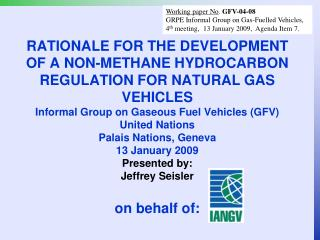 Working paper No .  GFV-04-08 GRPE Informal Group on Gas-Fuelled Vehicles,