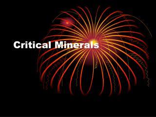Critical Minerals