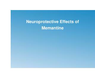 Neuroprotective Effects of Memantine