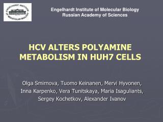 HCV ALTERS POLYAMINE METABOLISM IN HUH7 CELLS