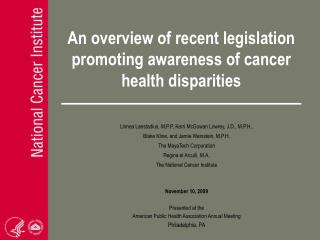 An overview of recent legislation promoting awareness of cancer  health disparities