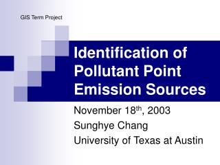 Identification of Pollutant Point Emission Sources