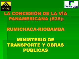Porqué la concesión vial en el Ecuador ?