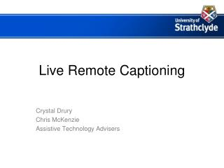 Live Remote Captioning