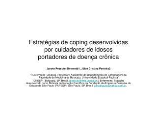 Estratégias de coping desenvolvidas por cuidadores de idosos portadores de doença crônica