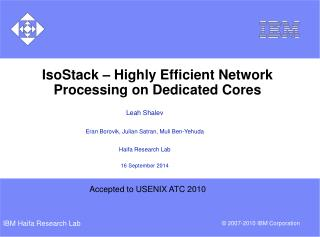 IsoStack � Highly Efficient Network Processing on Dedicated Cores