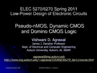 Vishwani  D. Agrawal James J. Danaher Professor Dept. of Electrical and Computer Engineering