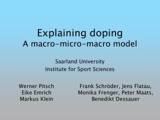 Explaining doping A macro-micro-macro model