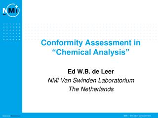 "Conformity Assessment in ""Chemical Analysis"""