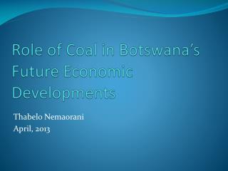Role of Coal in Botswana's Future Economic Developments
