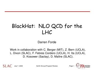 BlackHat:  NLO QCD for the LHC