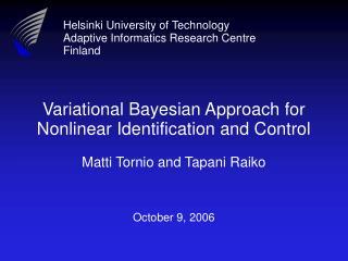 Helsinki University of Technology Adaptive Informatics Research Centre Finland