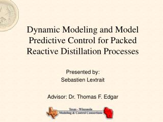 Dynamic Modeling and Model Predictive Control for Packed Reactive Distillation Processes