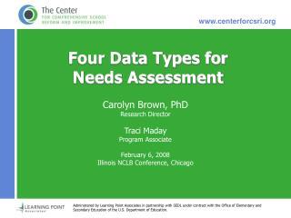 Four Data Types for Needs Assessment