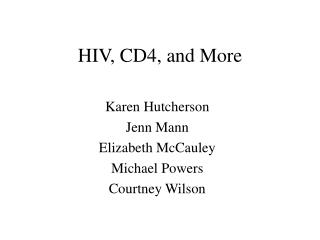 HIV, CD4, and More