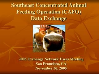 Southeast Concentrated Animal Feeding Operation (CAFO) Data Exchange
