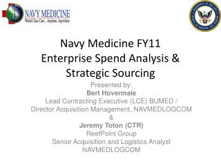 Navy Medicine FY11  Enterprise Spend Analysis & Strategic Sourcing