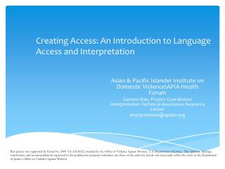 Creating Access: An Introduction to Language Access and Interpretation