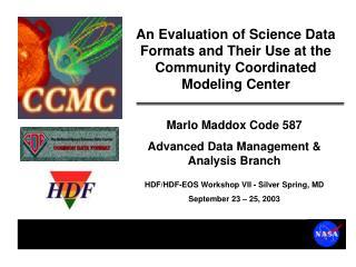 Marlo Maddox Code 587 Advanced Data Management  Analysis Branch