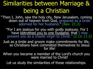 Similarities between Marriage  being a Christian