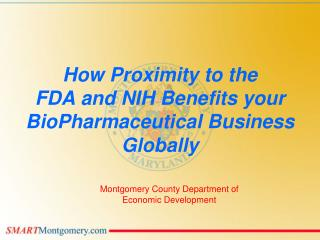 How Proximity to the  FDA and NIH Benefits your BioPharmaceutical Business Globally