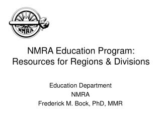 NMRA Education Program: Resources for Regions & Divisions